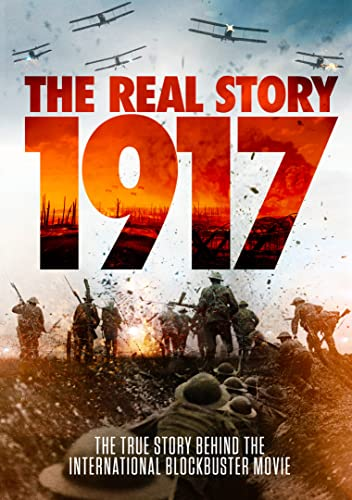 Watch 1917: The Real Story Online