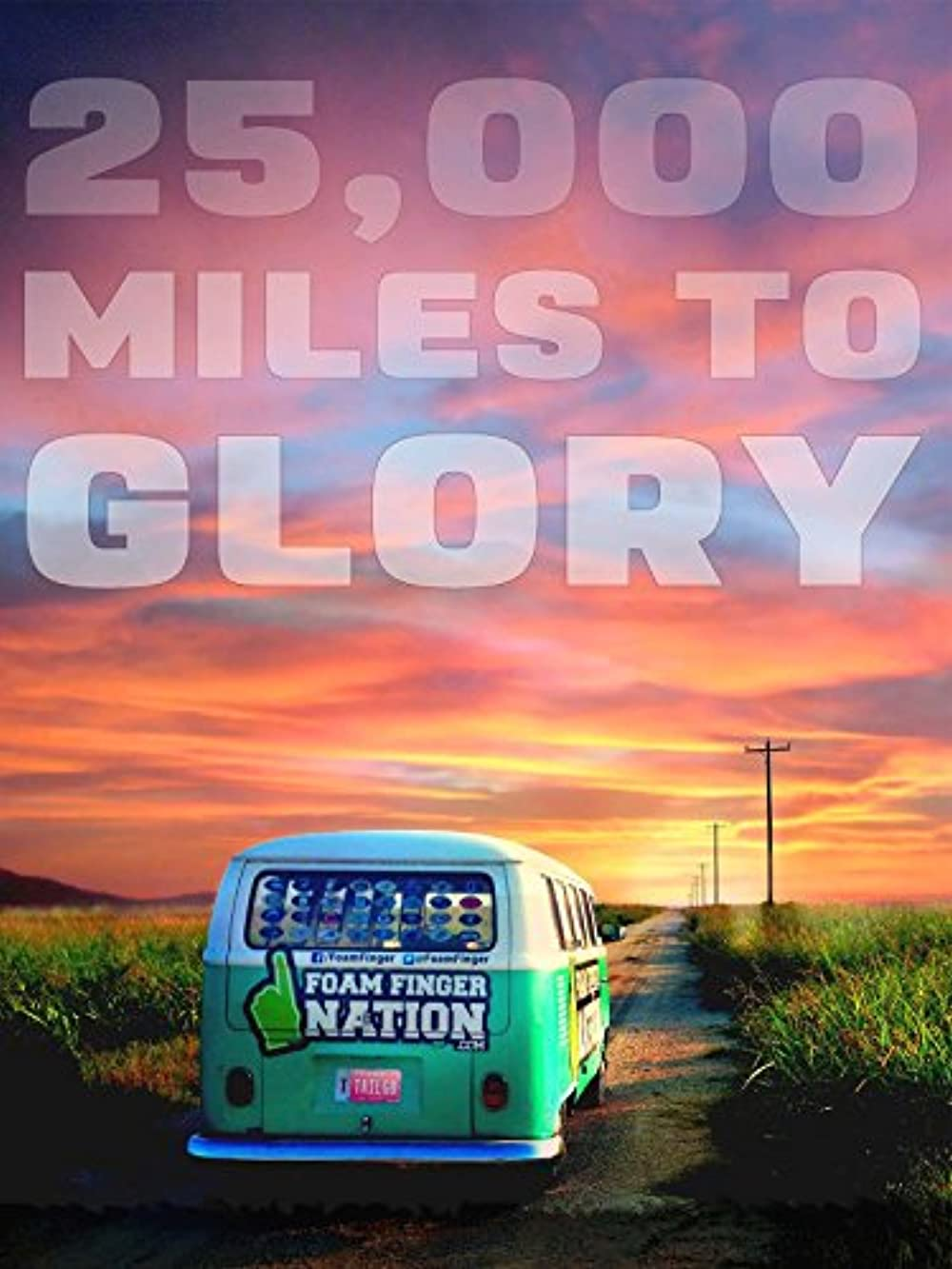 Watch 25,000 Miles to Glory Online