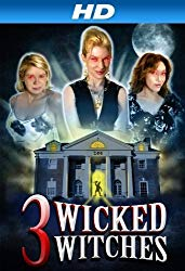 Watch 3 Wicked Witches Online