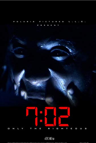Watch 7:02 Only the Righteous Online