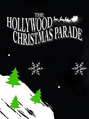 Watch 88th Annual Hollywood Christmas Parade Online