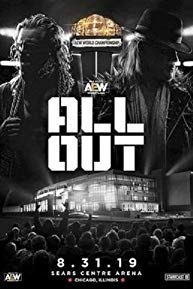 Watch All Elite Wrestling: All Out Online