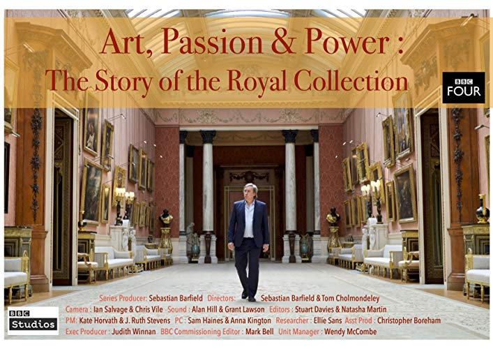 Watch Art, Passion & Power: The Story of the Royal Collection Online