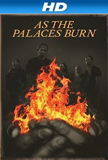 Watch As the Palaces Burn Online