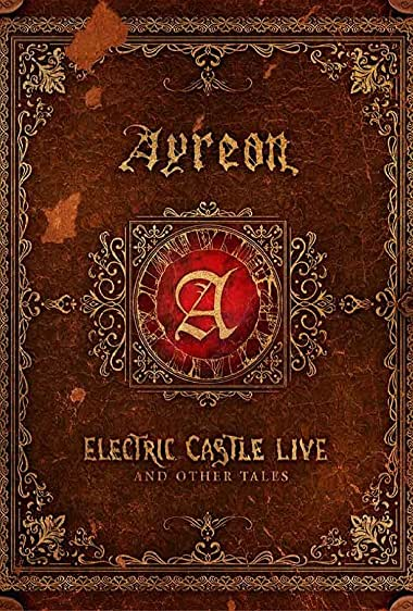 Watch Ayreon: Electric Castle Live and Other Tales Online