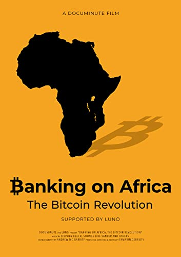 Watch Banking on Africa: The Bitcoin Revolution Online