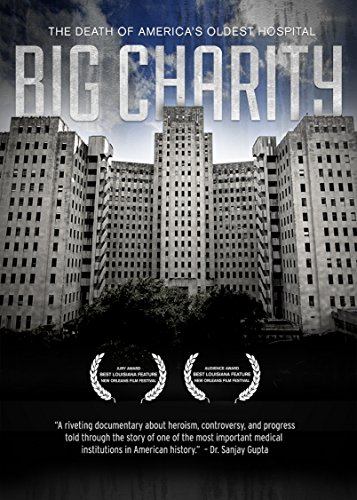 Watch Big Charity: The Death of America's Oldest Hospital Online