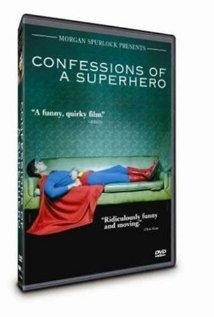 Watch Confessions of a Superhero Online