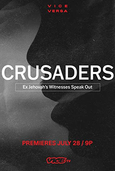 Watch Crusaders: Ex Jehovah's Witnesses Speak Out Online