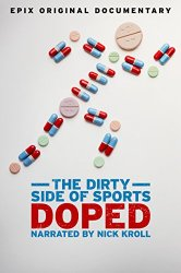 Watch Doped: The Dirty Side of Sports Online