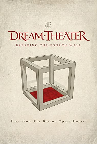 Watch Dream Theater: Breaking the Fourth Wall Online
