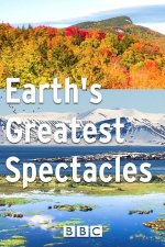 Watch Earth's Greatest Spectacles Online