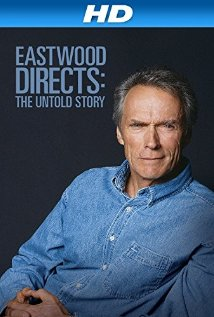 Watch Eastwood Directs: The Untold Story Online
