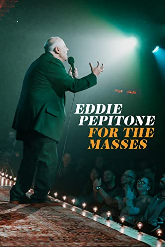 Watch Eddie Pepitone: For the Masses Online