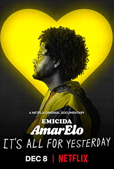 Watch Emicida: AmarElo - It's All for Yesterday Online