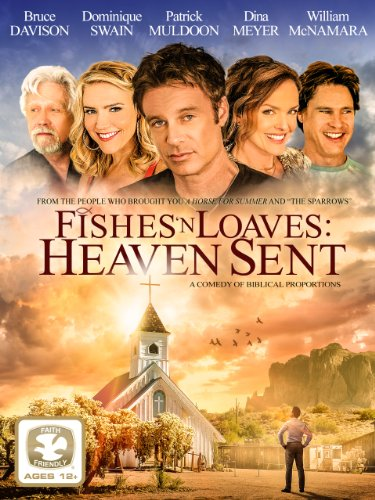 Watch Fishes 'n Loaves: Heaven Sent Online
