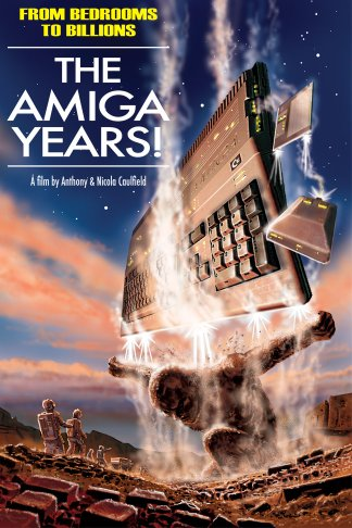Watch From Bedrooms to Billions: The Amiga Years! Online