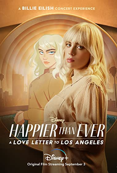 Watch Happier Than Ever: A Love Letter to Los Angeles Online