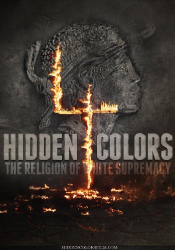 Watch Hidden Colors 4: The Religion of White Supremacy Online
