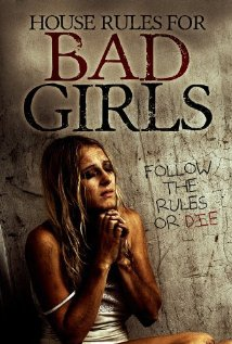 Watch House Rules for Bad Girls Online