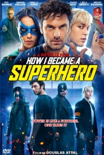 Watch How I Became a Super Hero Online