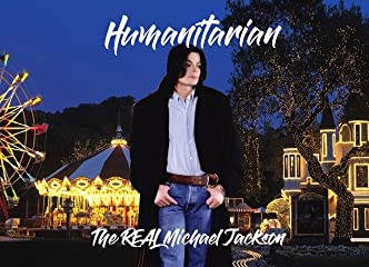 Watch Humanitarian - The Real Michael Jackson Online