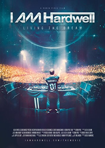 Watch I Am Hardwell: Living the Dream Online