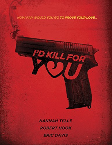 Watch I'd Kill for You Online