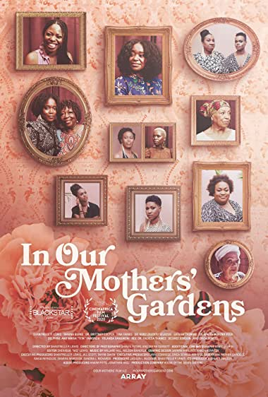 Watch In Our Mothers' Gardens Online
