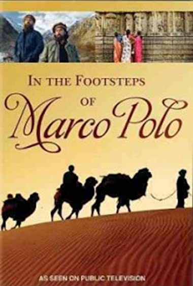 Watch In the Footsteps of Marco Polo Online
