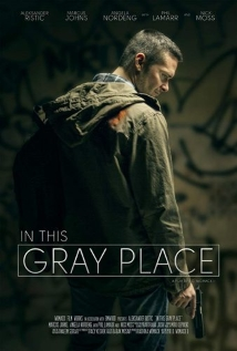Watch In This Gray Place Online