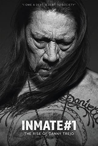 Watch Inmate #1: The Rise of Danny Trejo Online
