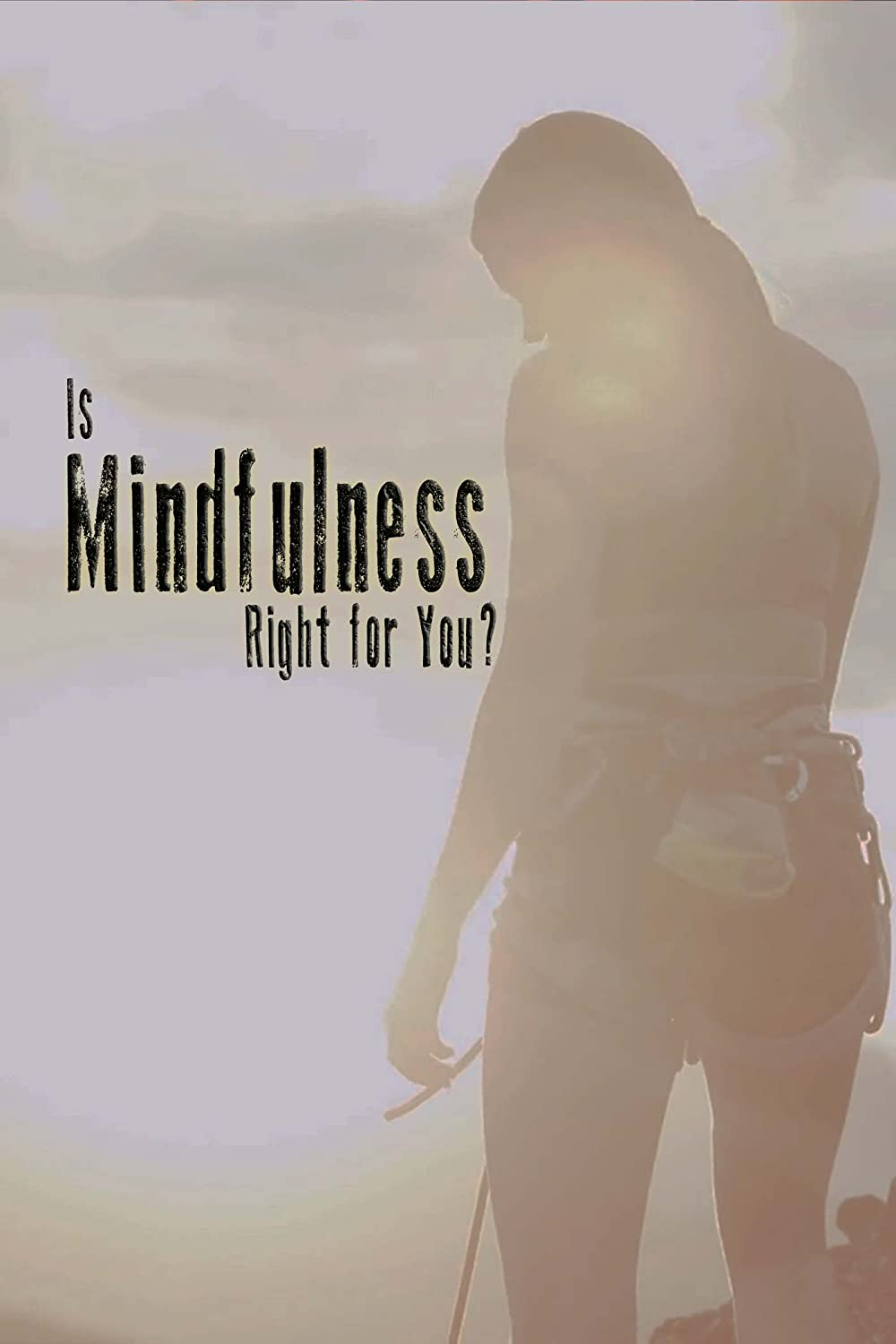Watch Is Mindfulness Right for You? Online