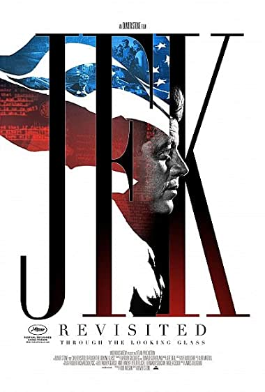 Watch JFK Revisited: Through the Looking Glass Online
