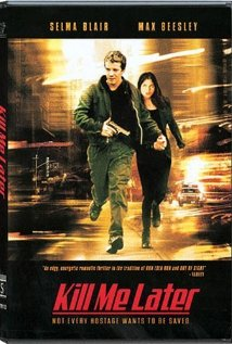 Watch Kill Me Later Online