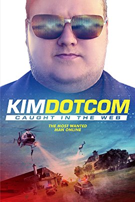Watch Kim Dotcom: Caught in the Web Online