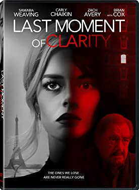 Watch Last Moment of Clarity Online