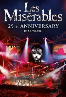 Watch Les Misérables in Concert: The 25th Anniversary Online