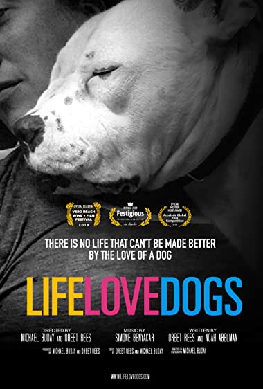 Watch LIFE·LOVE·DOGS Online