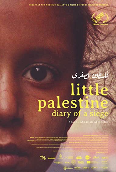Watch Little Palestine (Diary of a Siege) Online