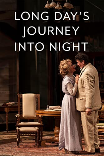 Watch Long Day's Journey Into Night: Live Online
