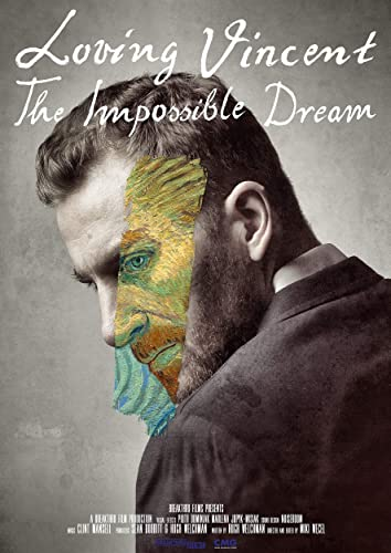 Watch Loving Vincent: The Impossible Dream Online