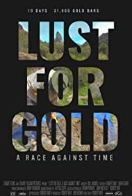 Watch Lust for Gold: A Race Against Time Online