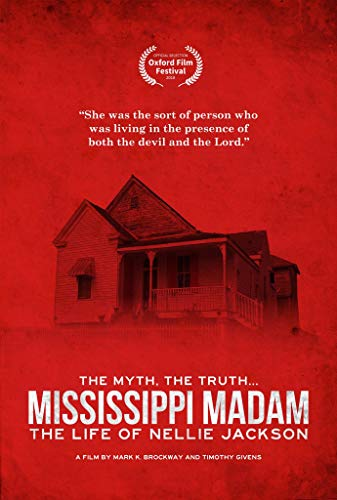 Watch Mississippi Madam: The Life of Nellie Jackson Online