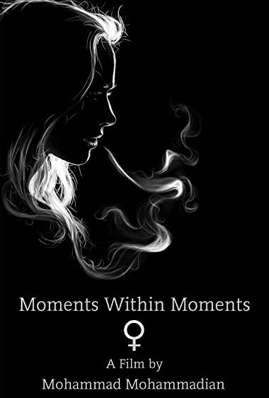 Watch Moments Within Moments Online
