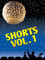 Watch Mystery Science Theater 3000: Shorts Vol 1 Online