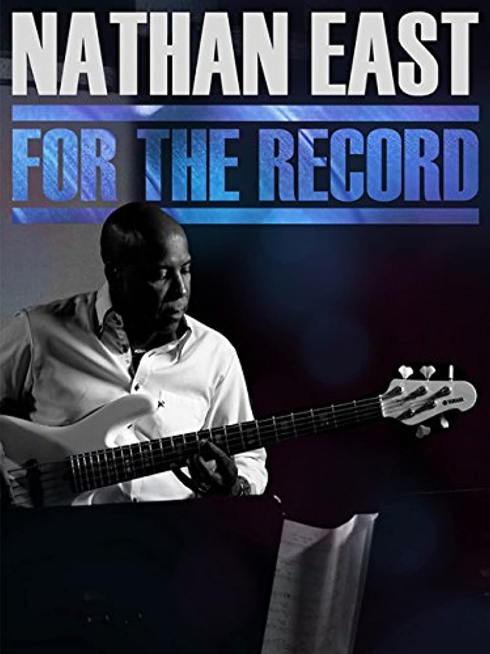 Watch Nathan East: For the Record Online