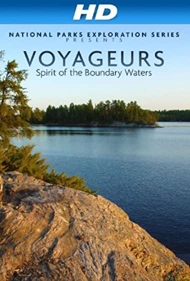 Watch National Parks Exploration Series: Voyageurs - Spirit of the Boundary Waters Online
