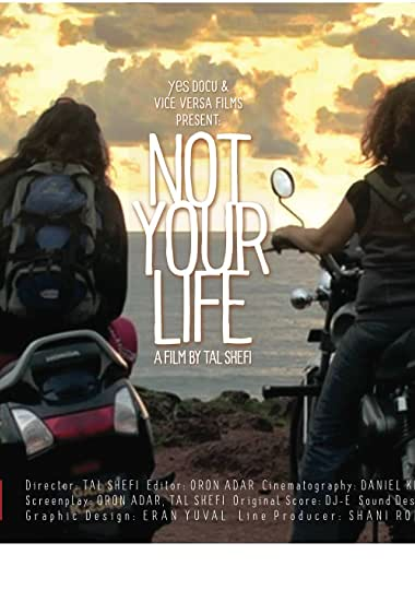 Watch Not Your Life Online