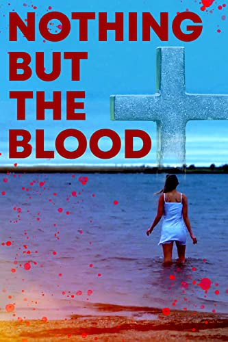 Watch Nothing But the Blood Online